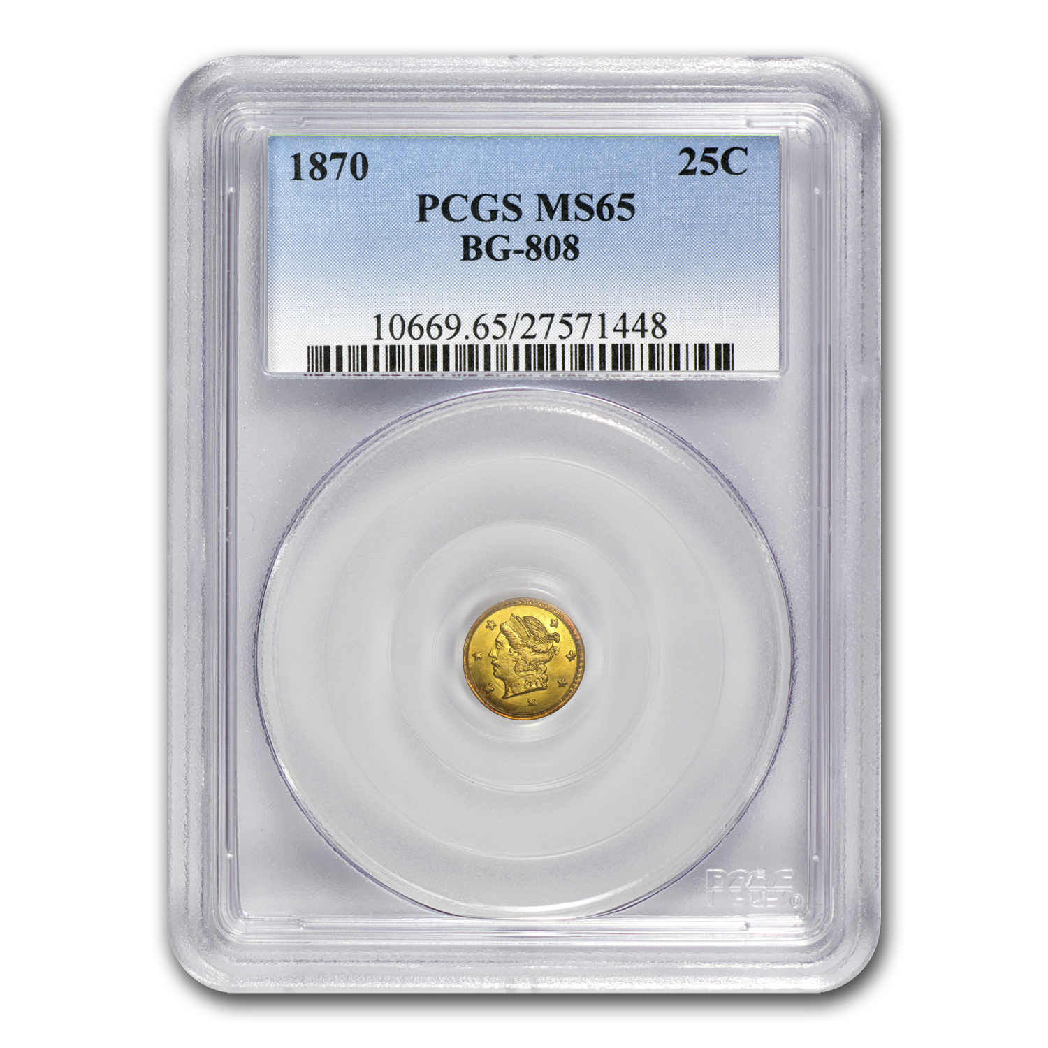 1870 BG-808 Liberty Round 25 Cent Gold MS-65 PCGS