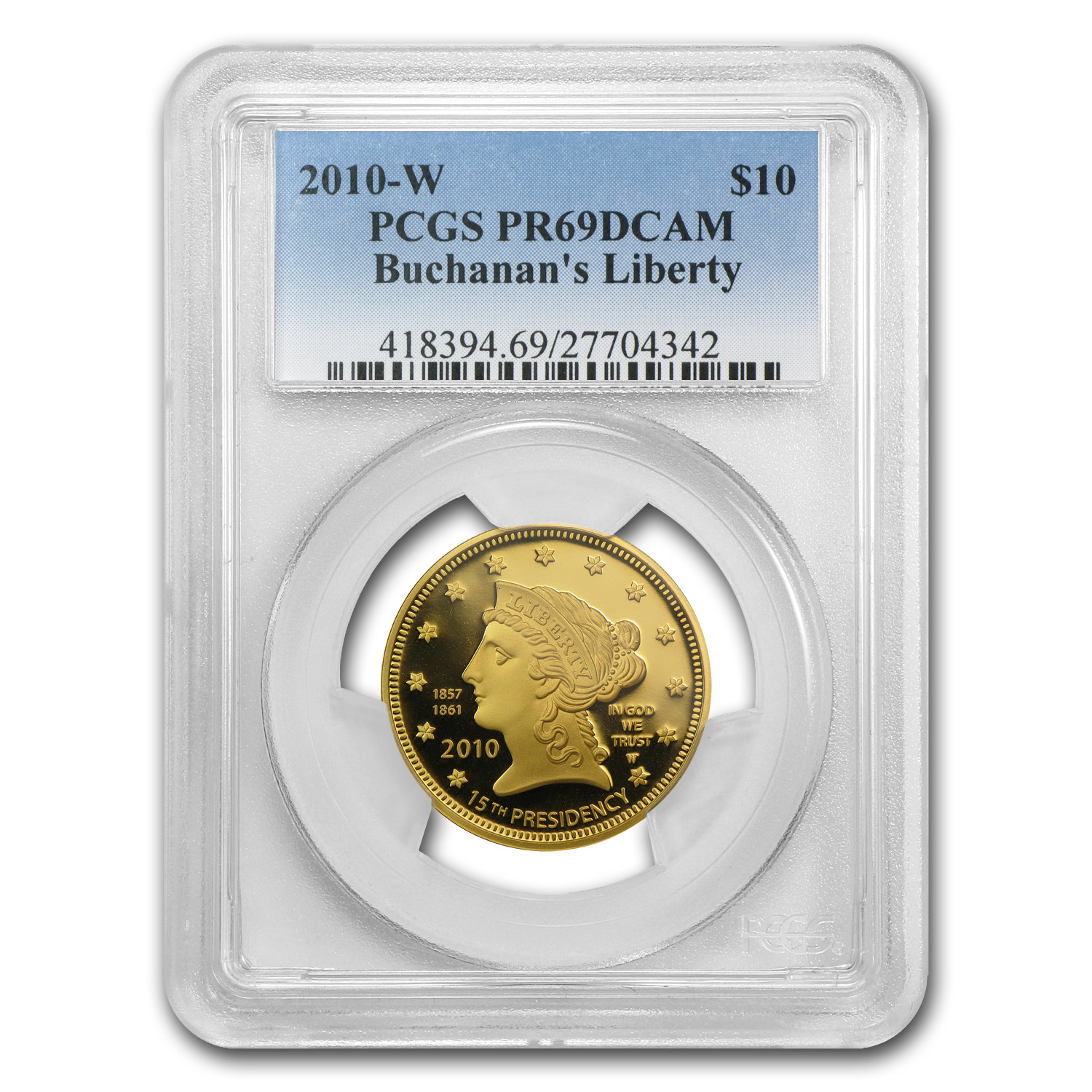 2010-W 1/2 oz Proof Gold Buchanan's Liberty PR-69 PCGS DCAM