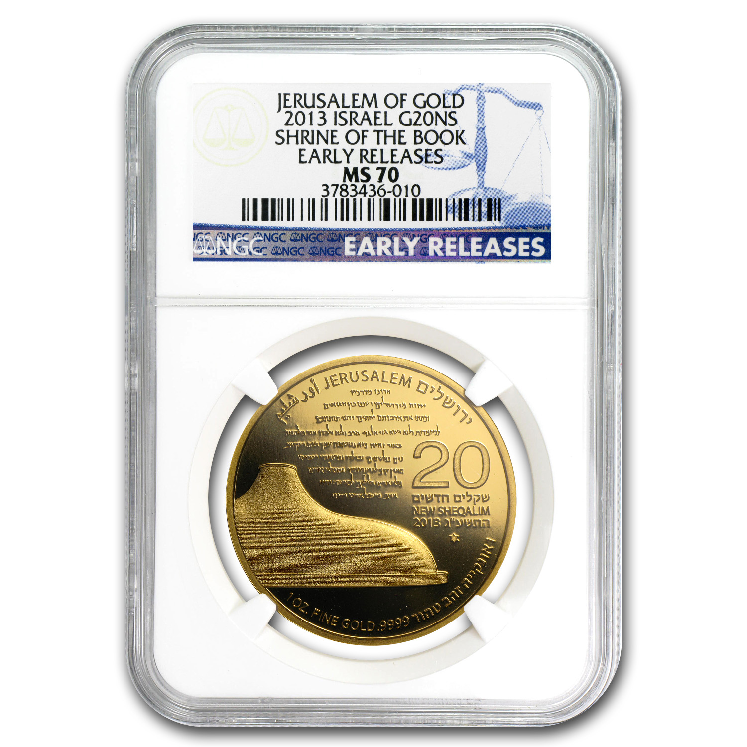 2013 Israel 1 oz Gold Shrine of the Book MS-70 NGC (ER)