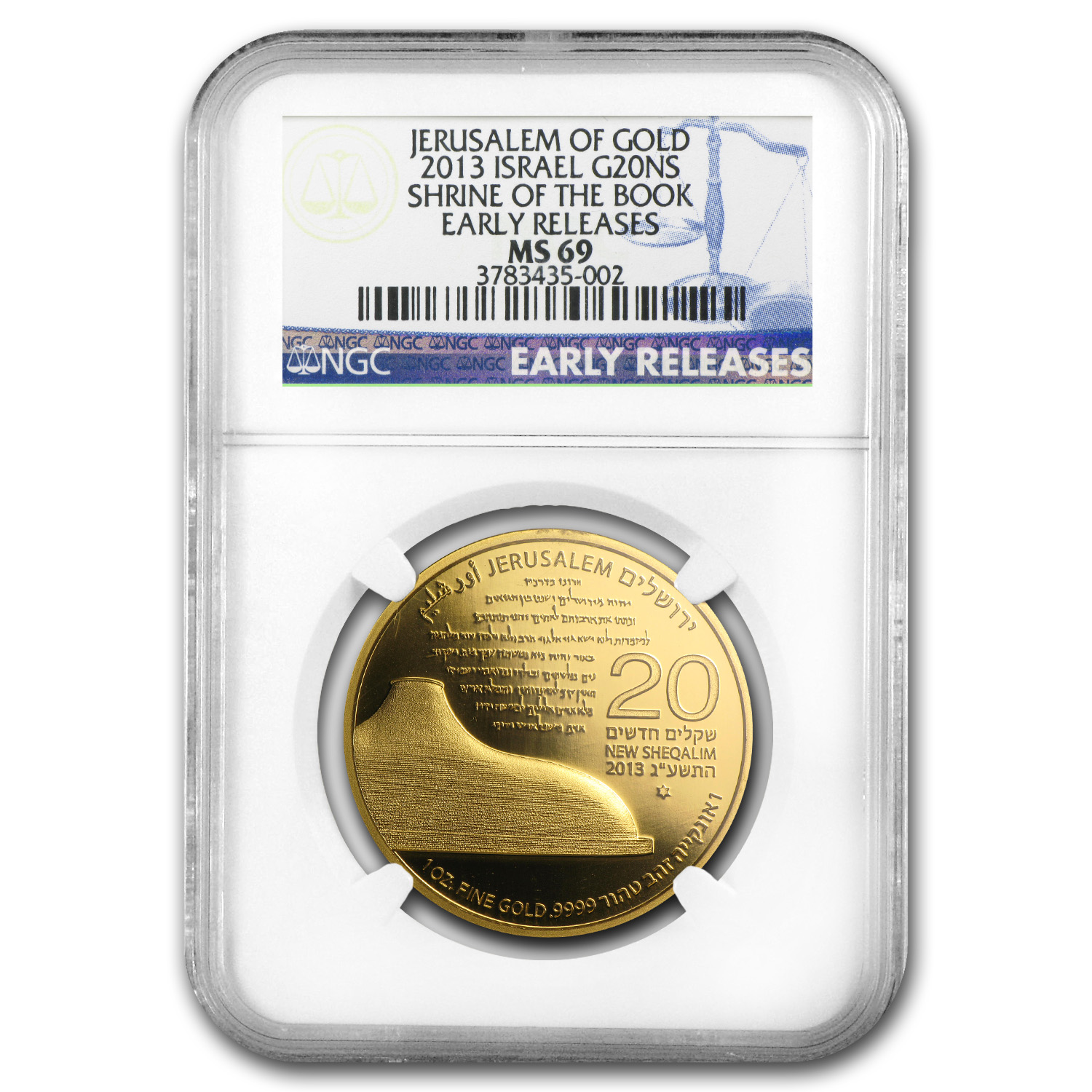 2013 Israel 1 oz Gold Shrine of the Book MS-69 NGC (ER)