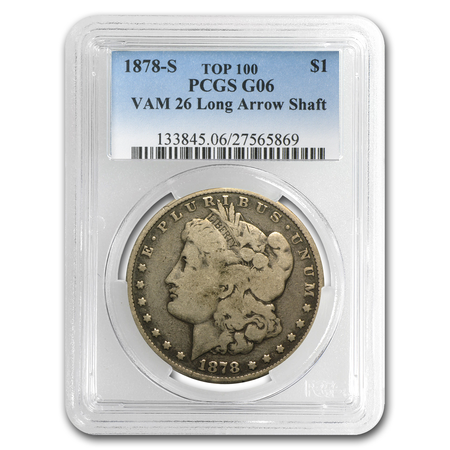 1878-S Morgan Dollar - G-6 PCGS VAM-26 Long Nock Rev Top-100