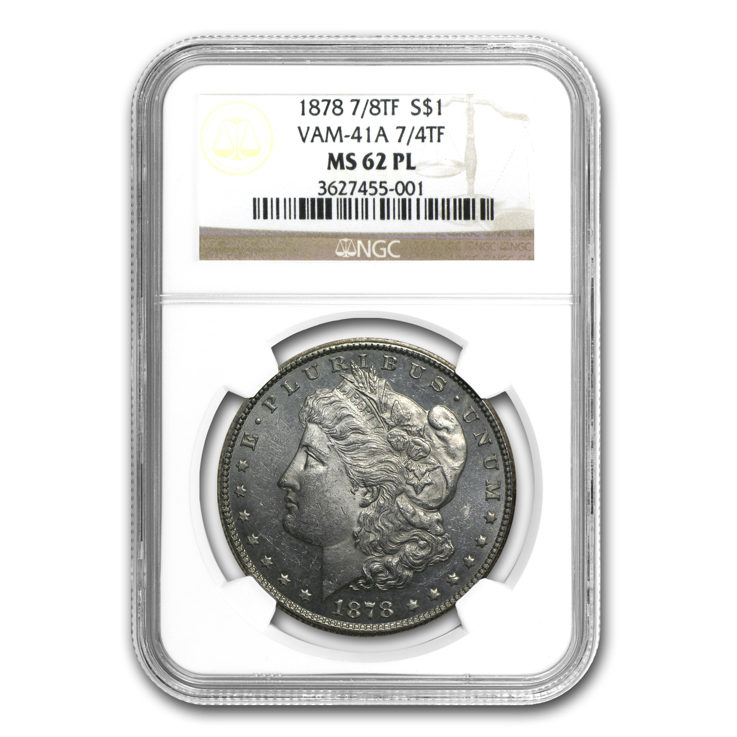 1878 Morgan Dollar 7/4 TF MS-62 PL NGC (VAM-41A)