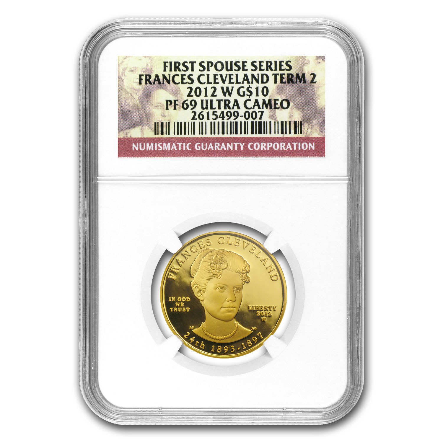 2012-W 1/2 oz Proof Gold Frances Cleveland 2nd Term PF-69 NGC