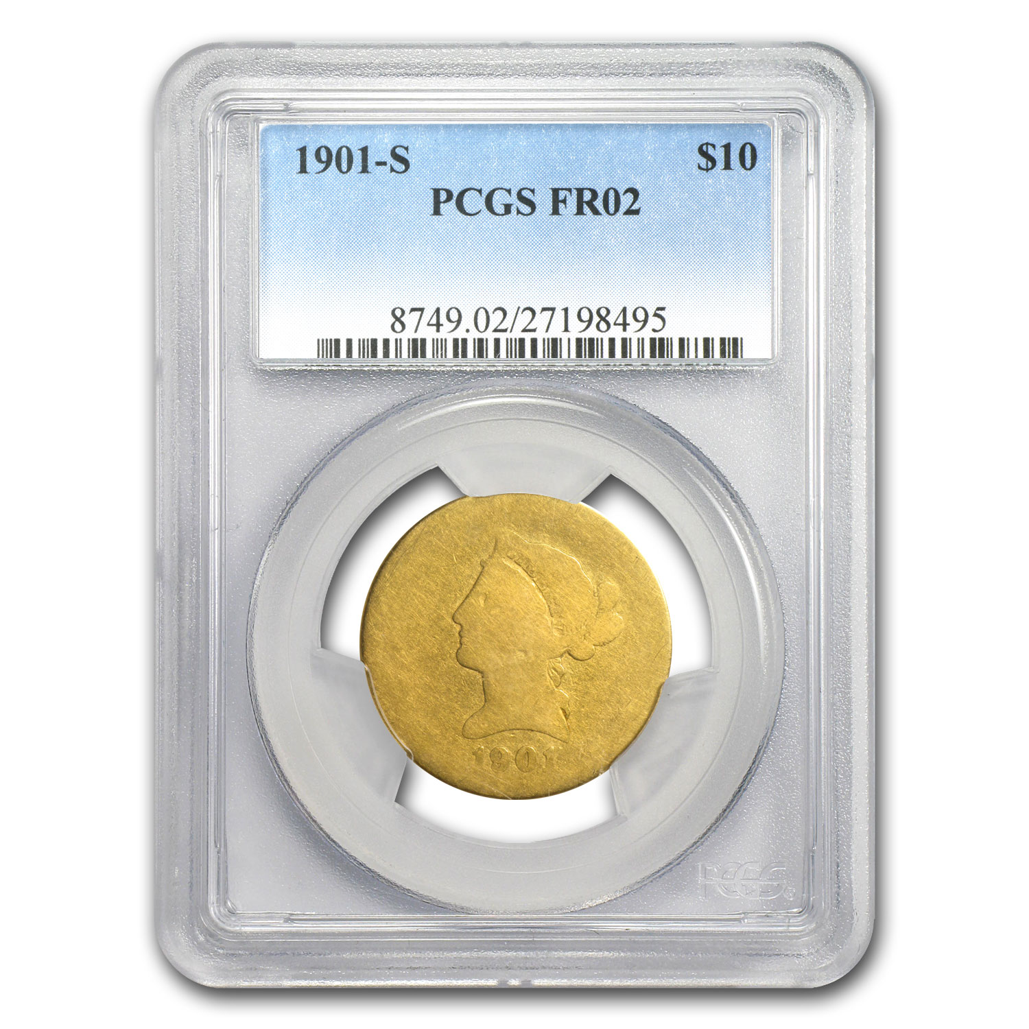 1901-S $10 Liberty Gold Eagle FR-02 PCGS (Lowball)