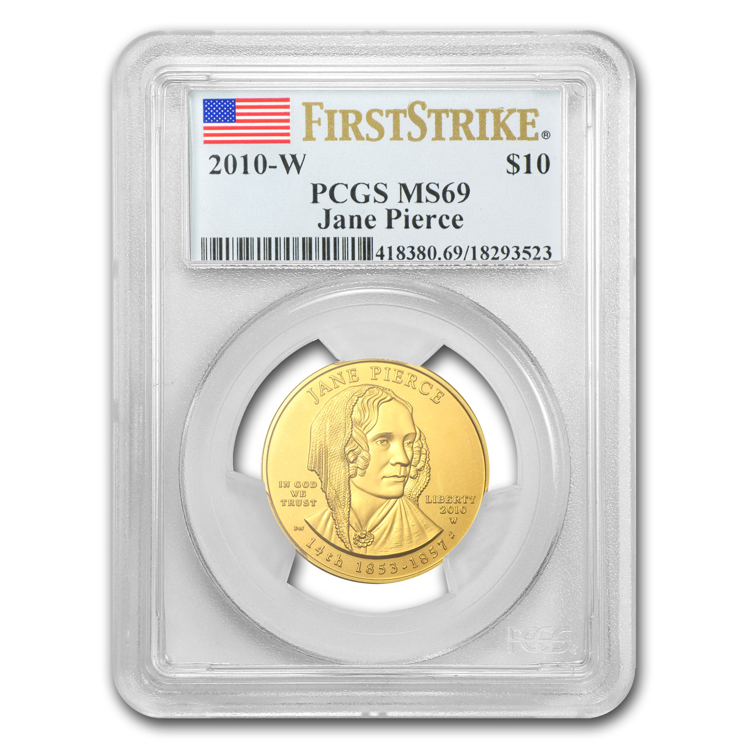 2010-W 1/2 oz Gold Jane Pierce MS-69 PCGS First Strike