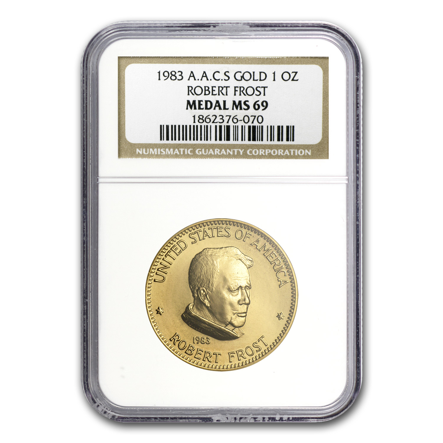 U.S. Mint 1 oz Gold Commem Arts Medal Robert Frost MS-69 NGC