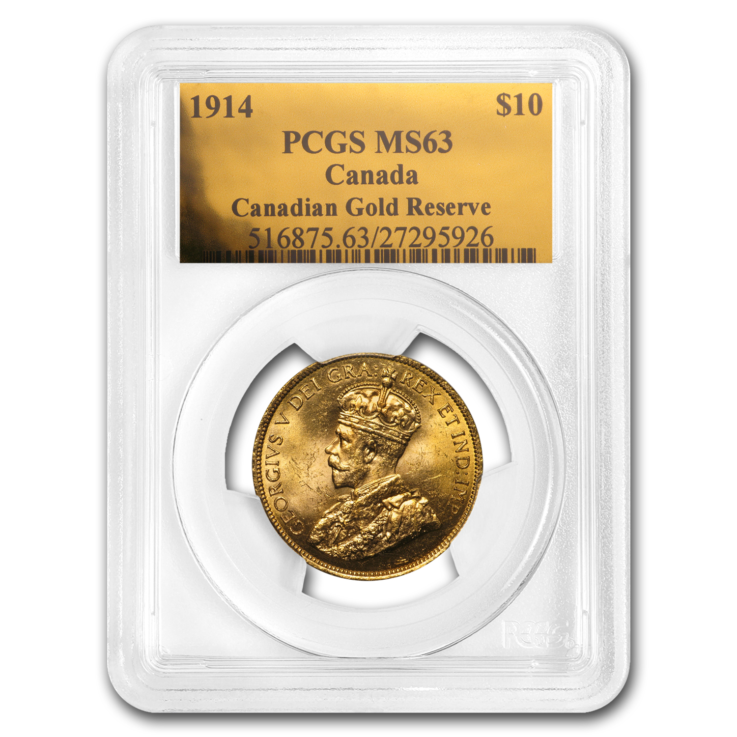 Canada 1914 $10 Gold Reserve George V - MS-63 PCGS