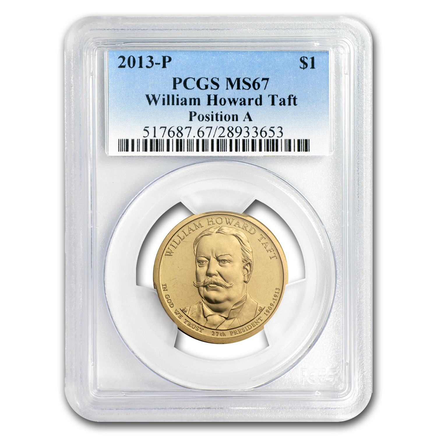 2013-P A Position William H. Taft Presidential Dollar MS-67 PCGS