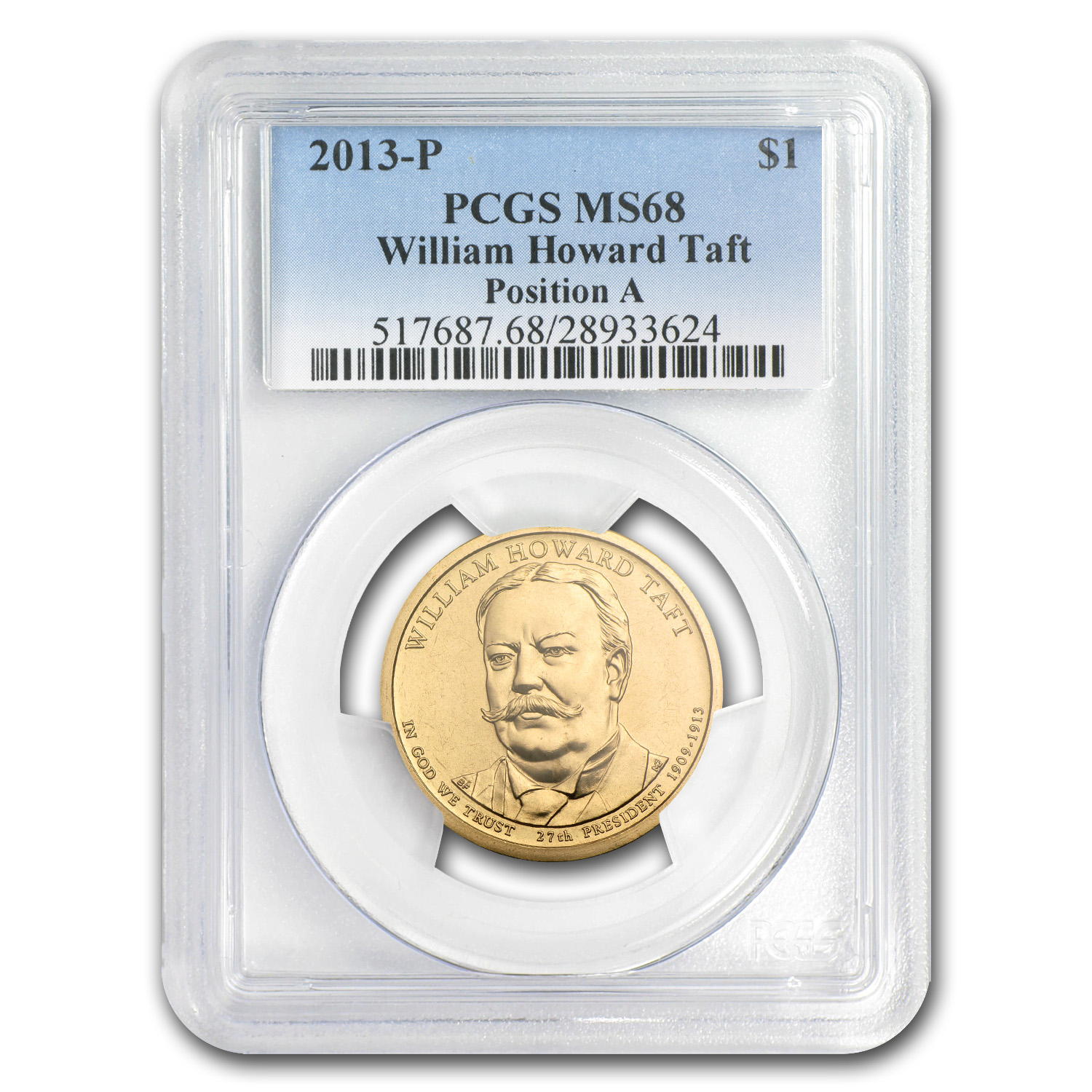 2013-P A Position William H. Taft  Presidential Dollar MS-68 PCGS