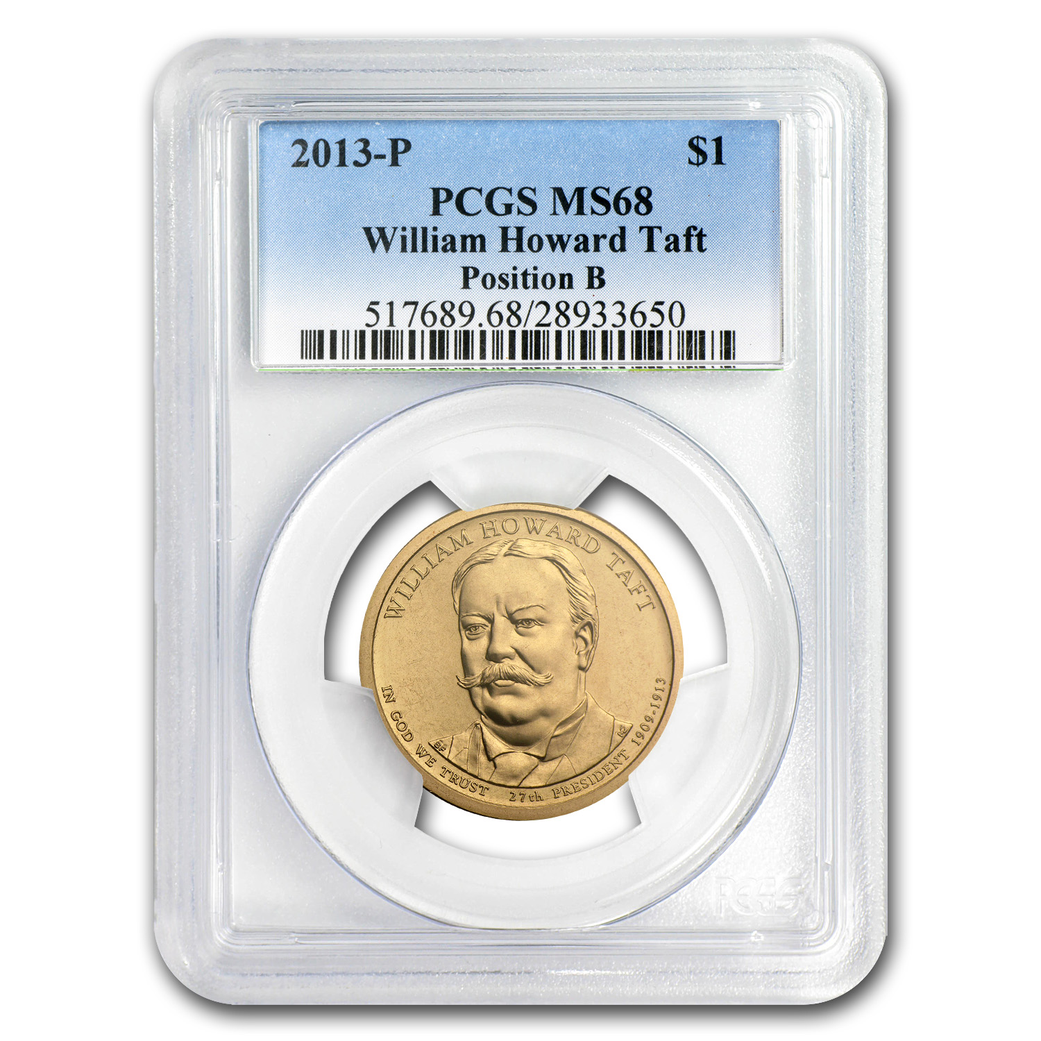 2013-P B Position William H. Taft Presidential Dollar MS-68 PCGS