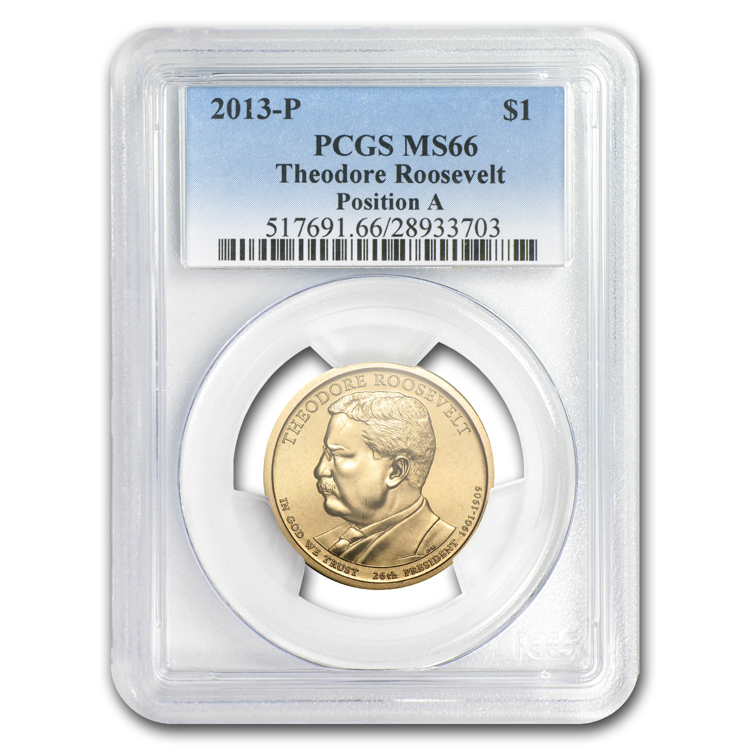 2013P Theodore Roosevelt Position A Presidential Dollar MS66 PCGS