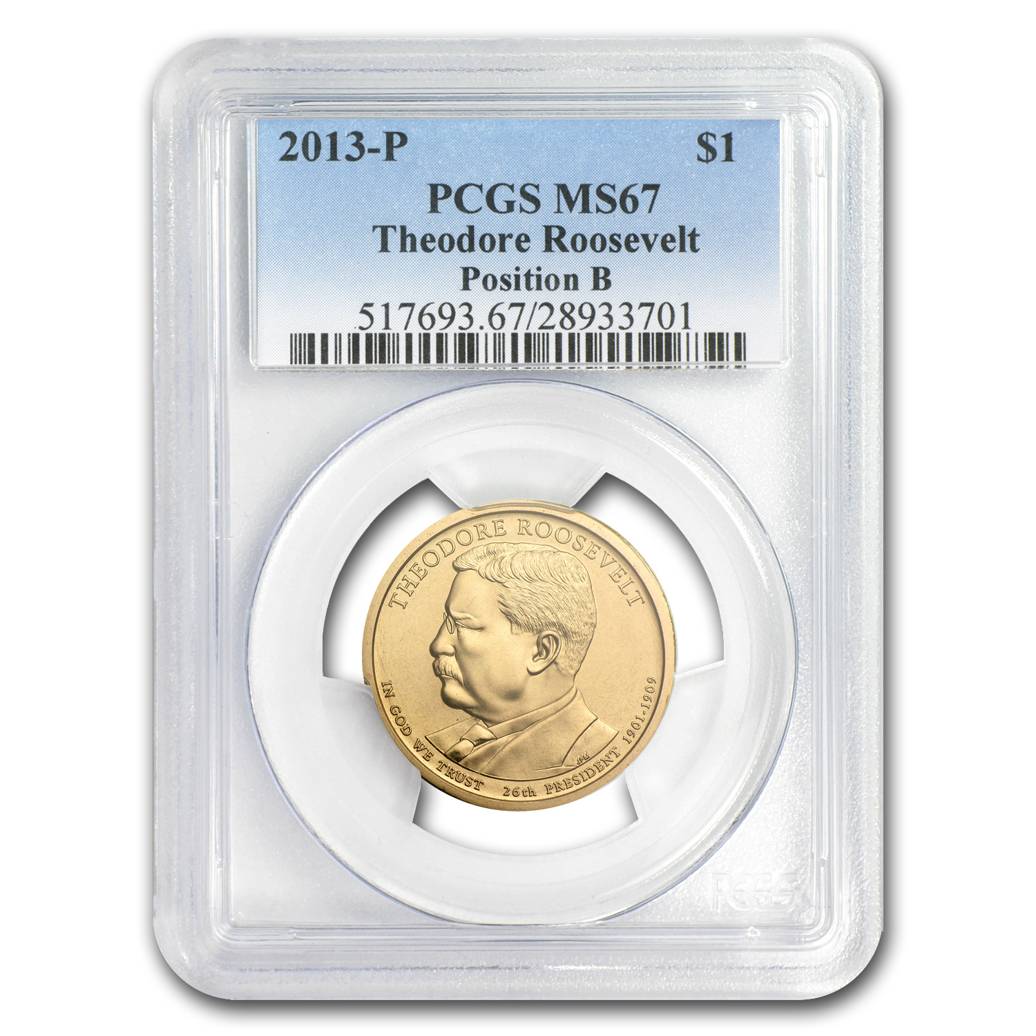 2013P Theodore Roosevelt Position B Presidential Dollar MS67 PCGS