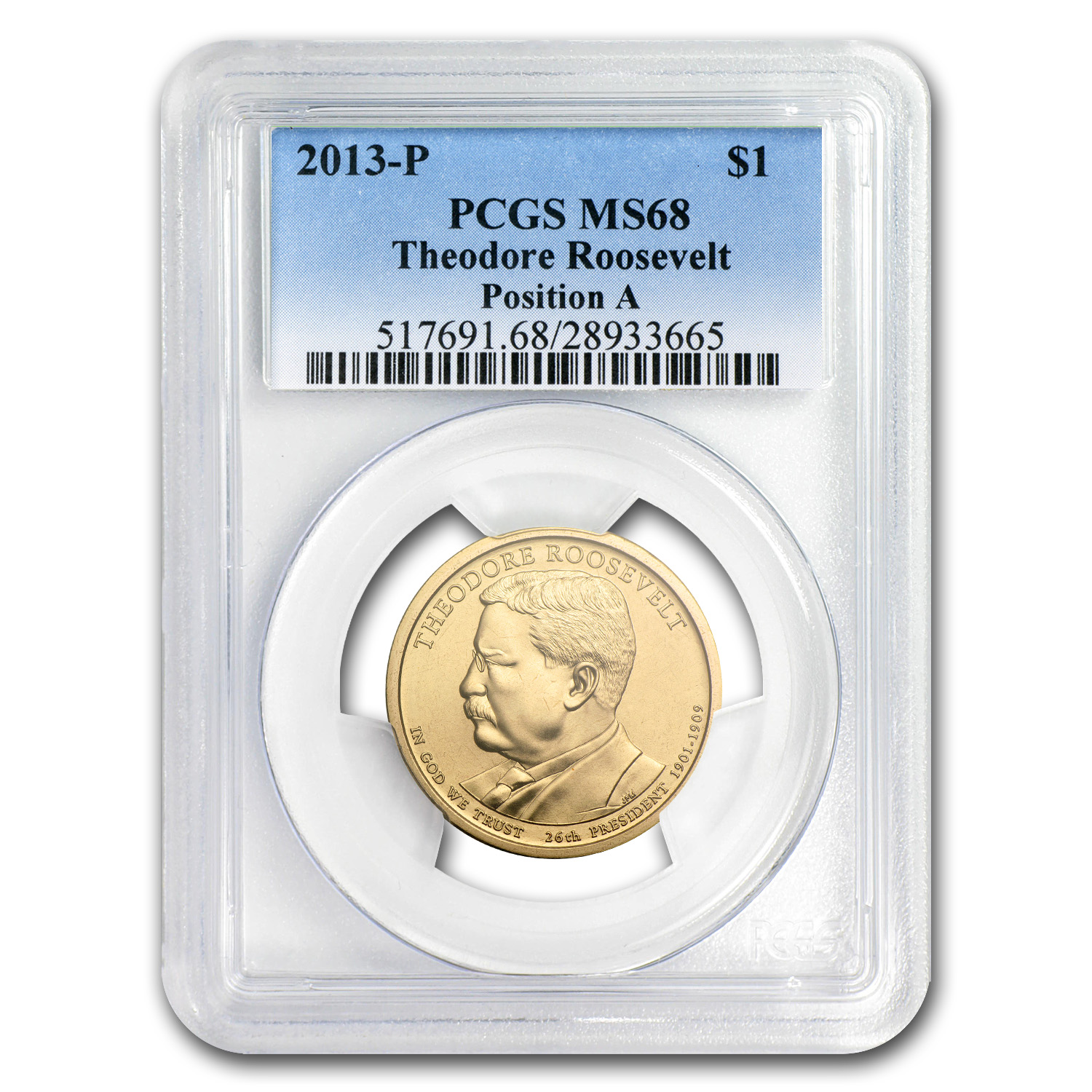 2013P Theodore Roosevelt Position A Presidential Dollar MS68 PCGS