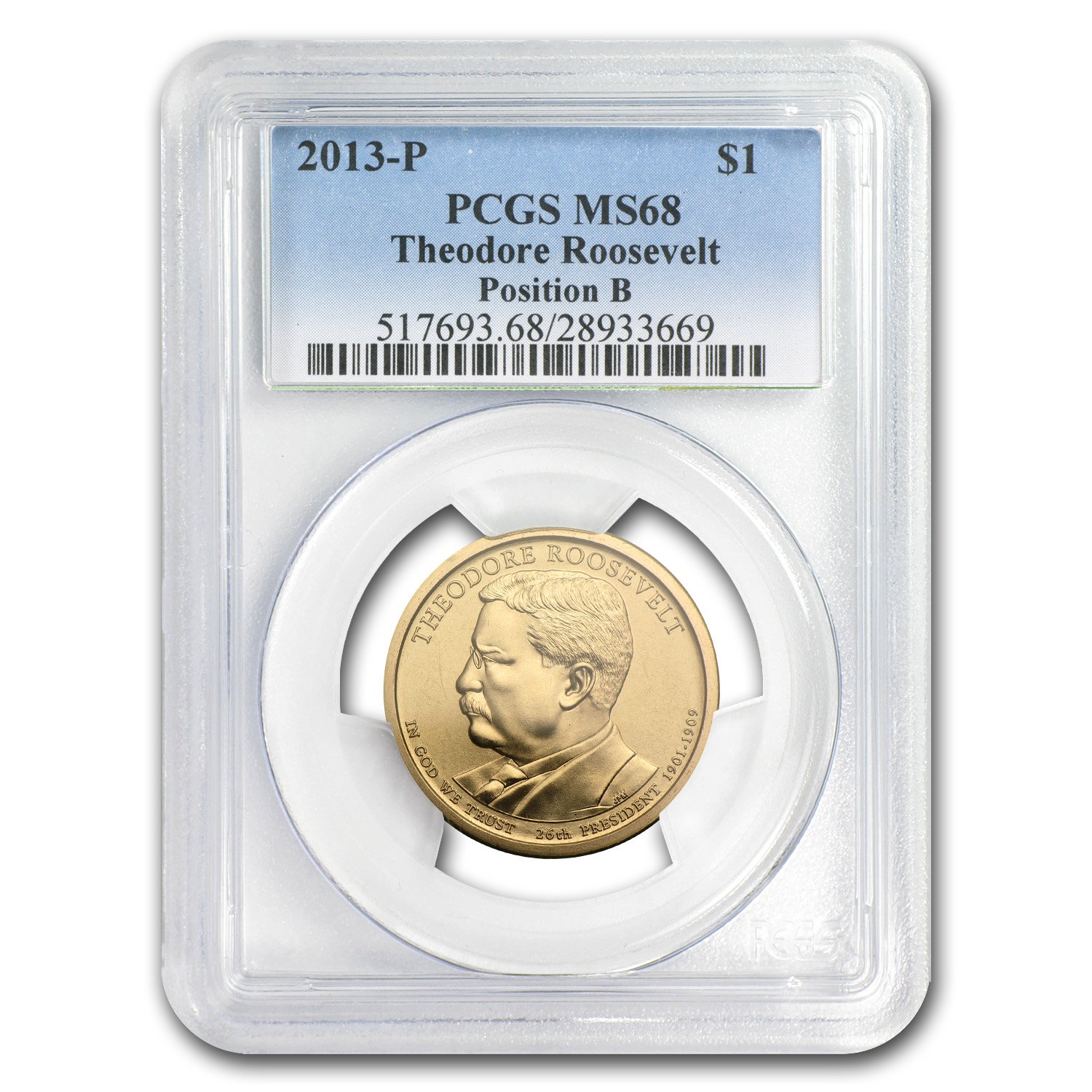 2013P Theodore Roosevelt Position B Presidential Dollar MS68 PCGS