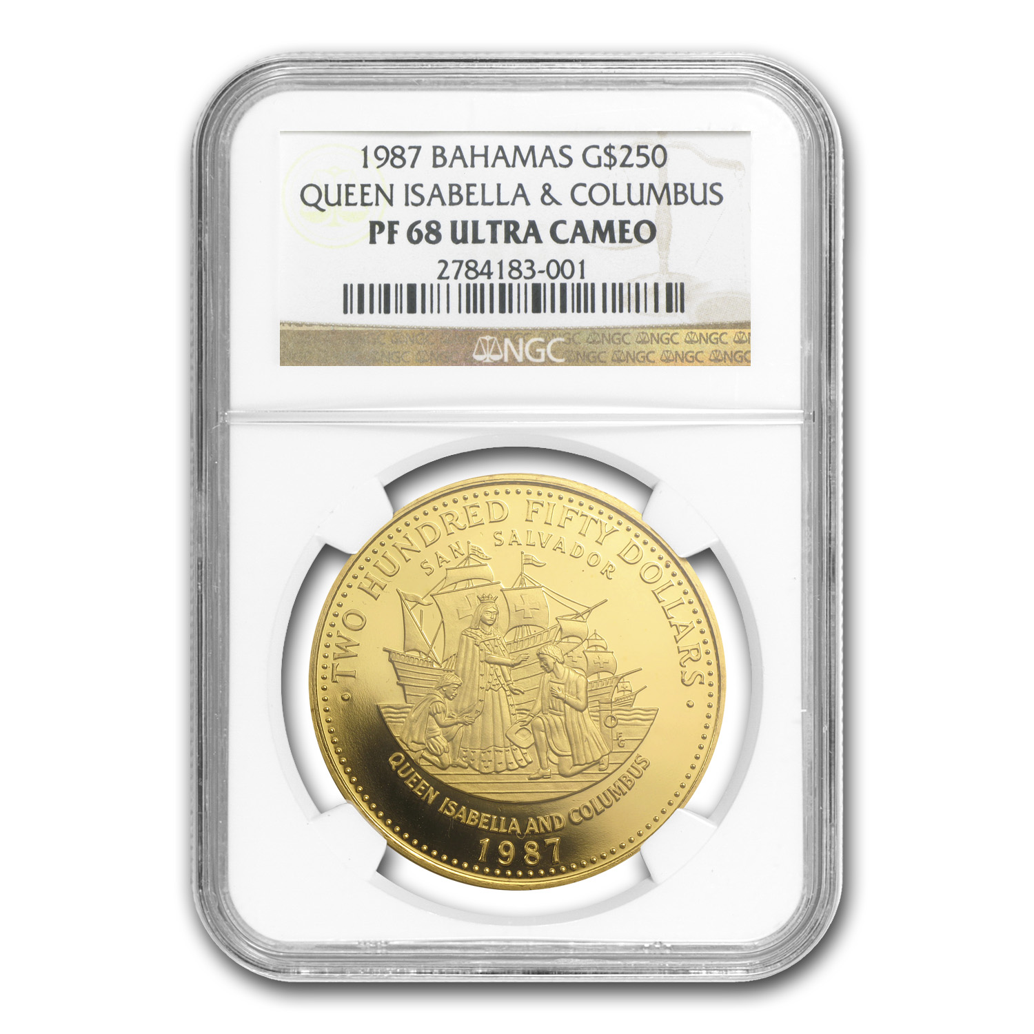 1987 Bahamas Proof Gold 250 Dollars Columbus PF-68 NGC