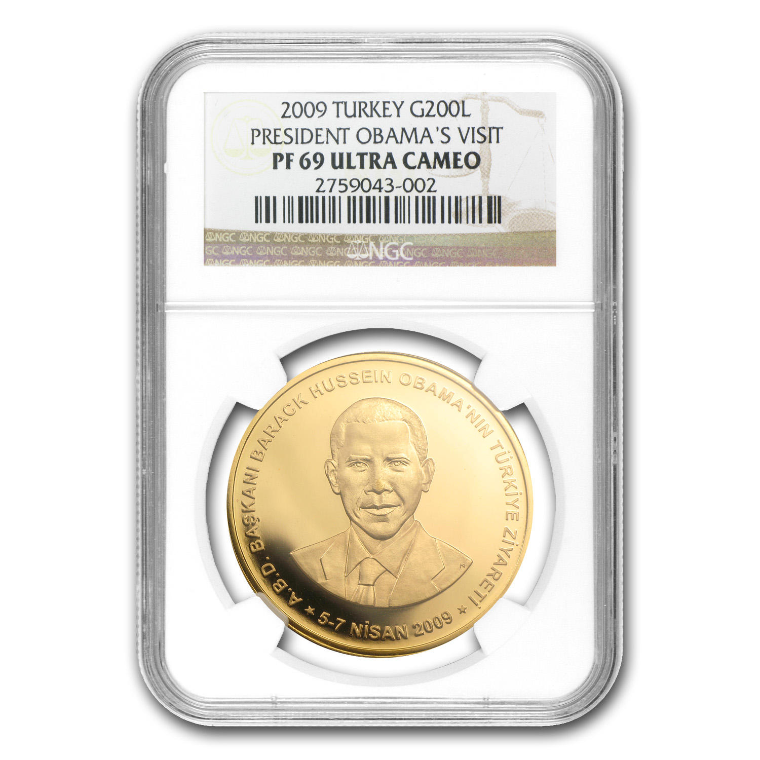 Turkey 2009 Gold 200 Lira Obama's Visit PF-69 UCAM NGC