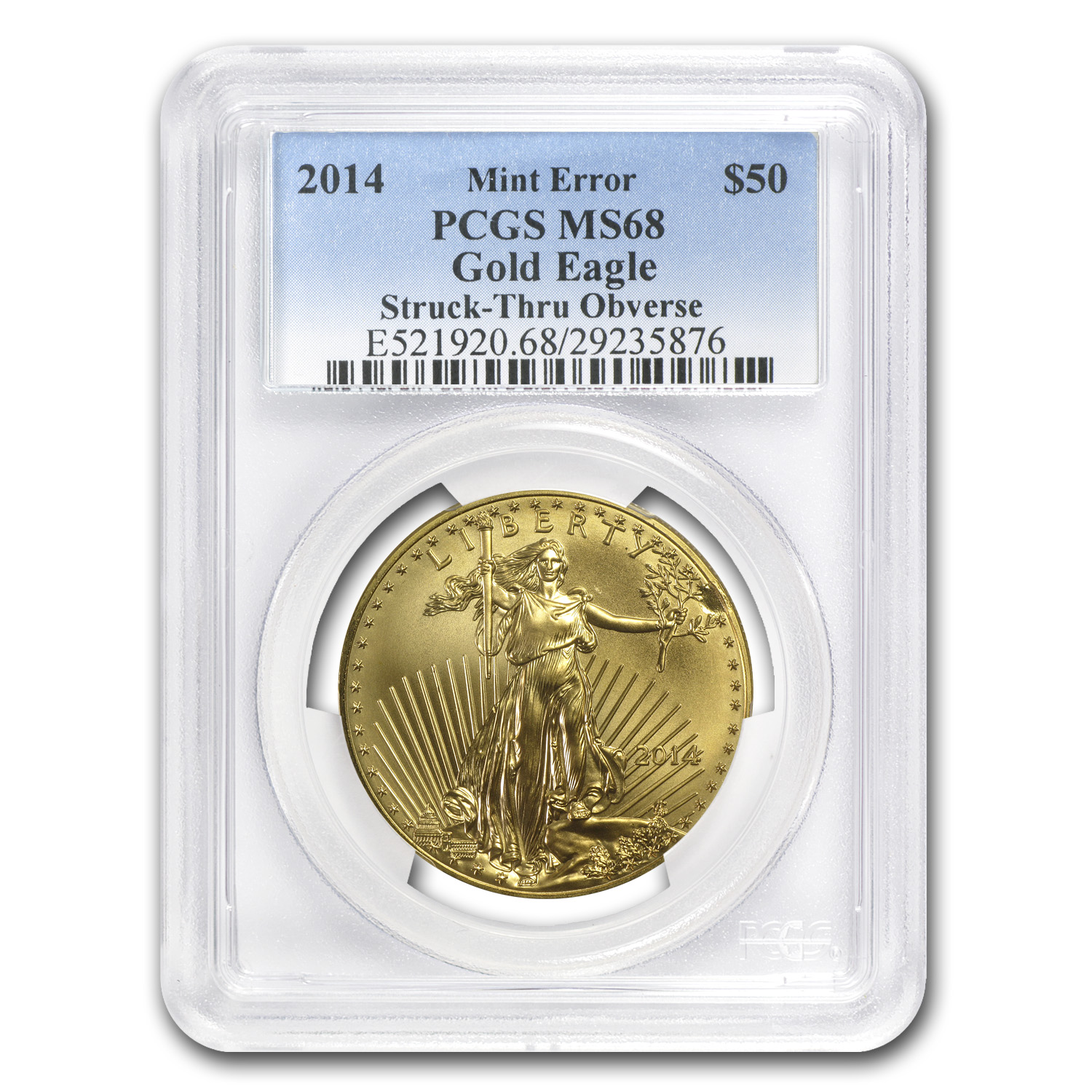 2014 1 oz Gold American Eagle Mint Error MS-68 PCGS