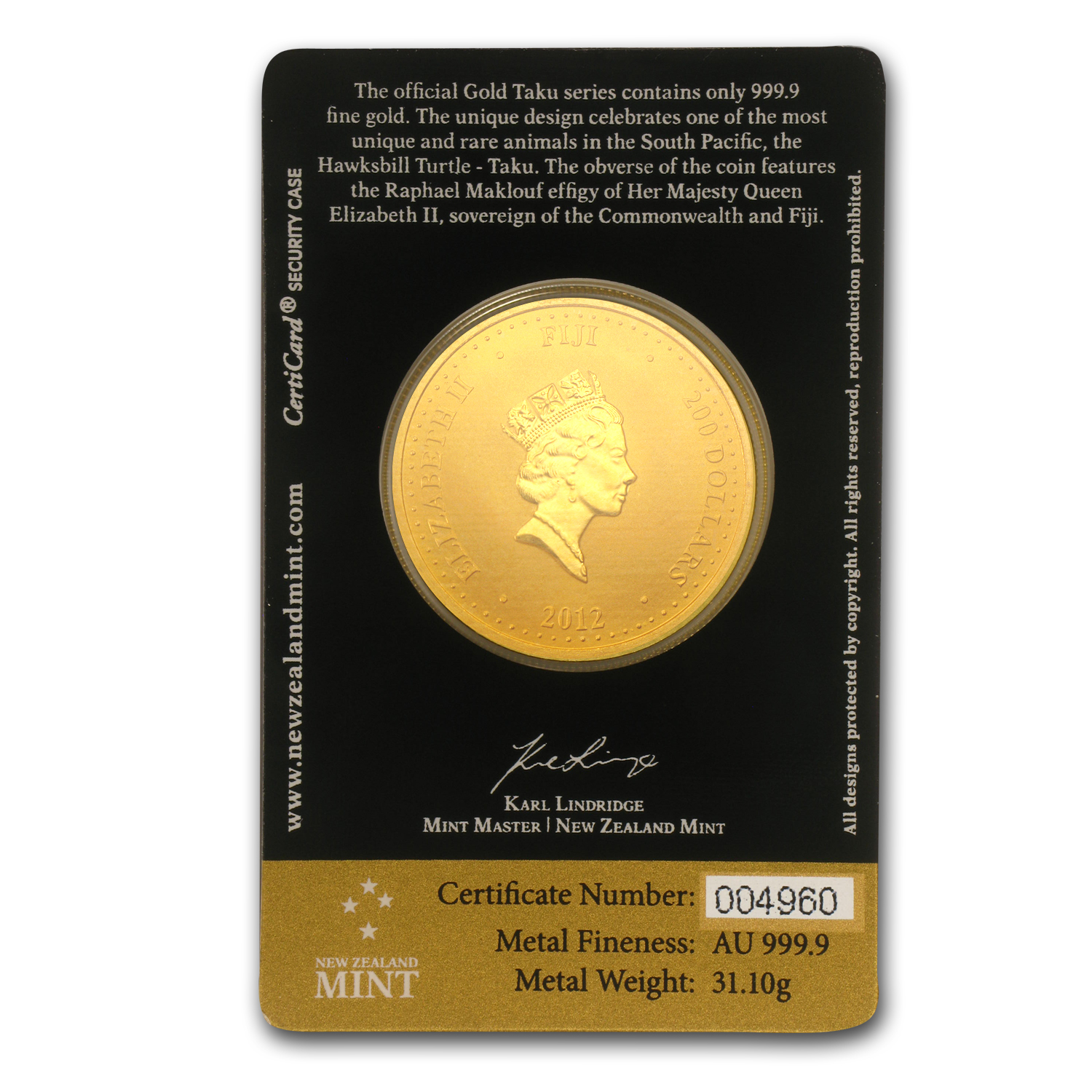 2012 1 oz .9999 Gold New Zealand Mint $200 Fiji Taku (In Assay)