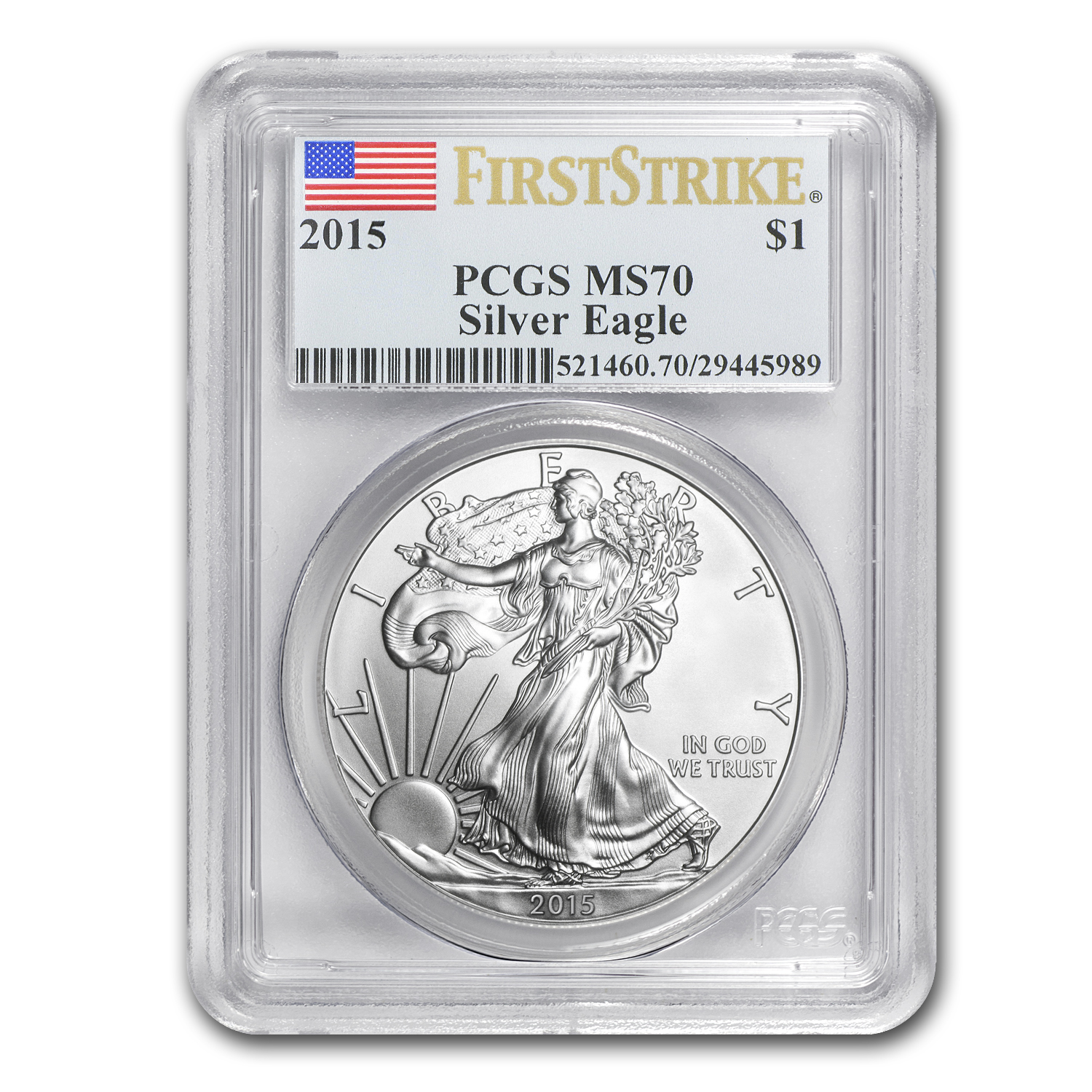 2015 Silver American Eagle MS-70 PCGS (First Strike)