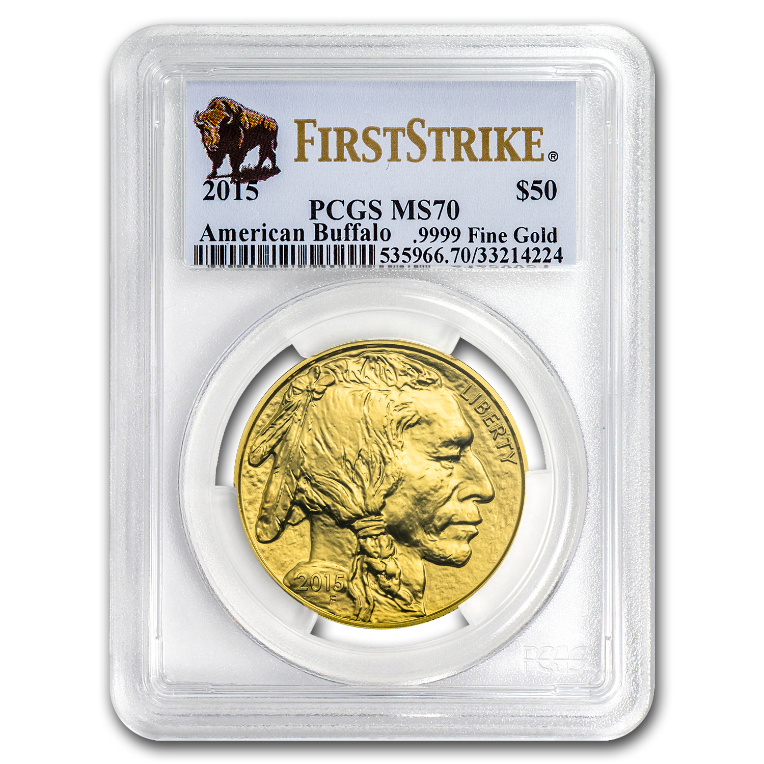 2015 1 oz Gold Buffalo MS-70 PCGS (First Strike)