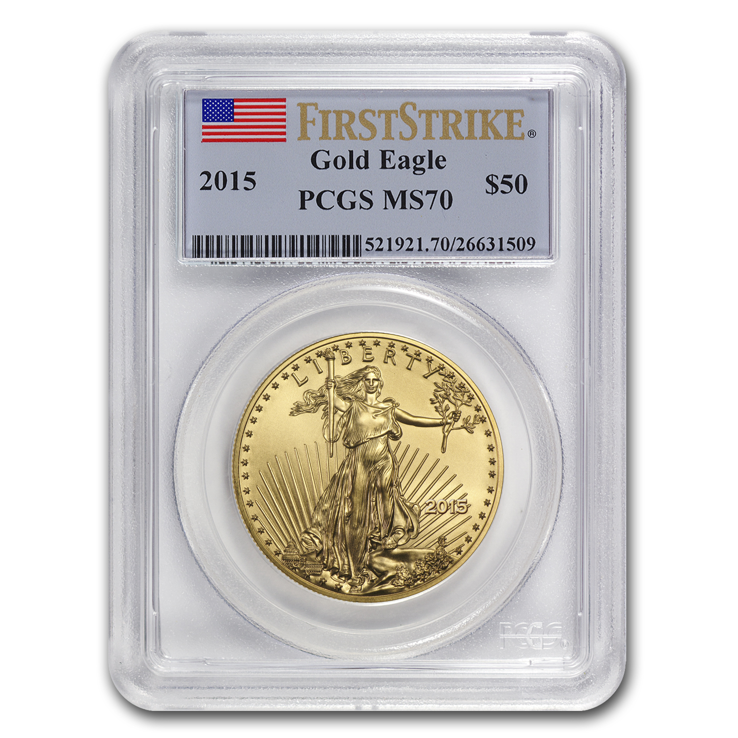 2015 1 oz Gold American Eagle MS-70 PCGS (FS)