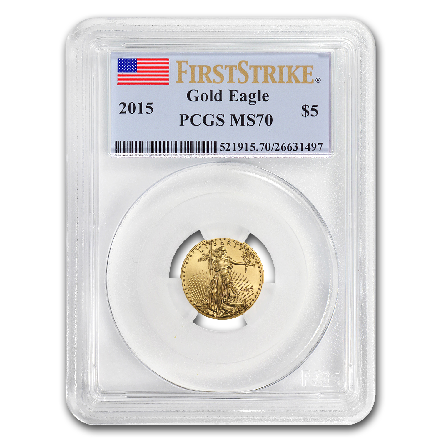 2015 1/10 oz Gold American Eagle MS-70 PCGS (FS)