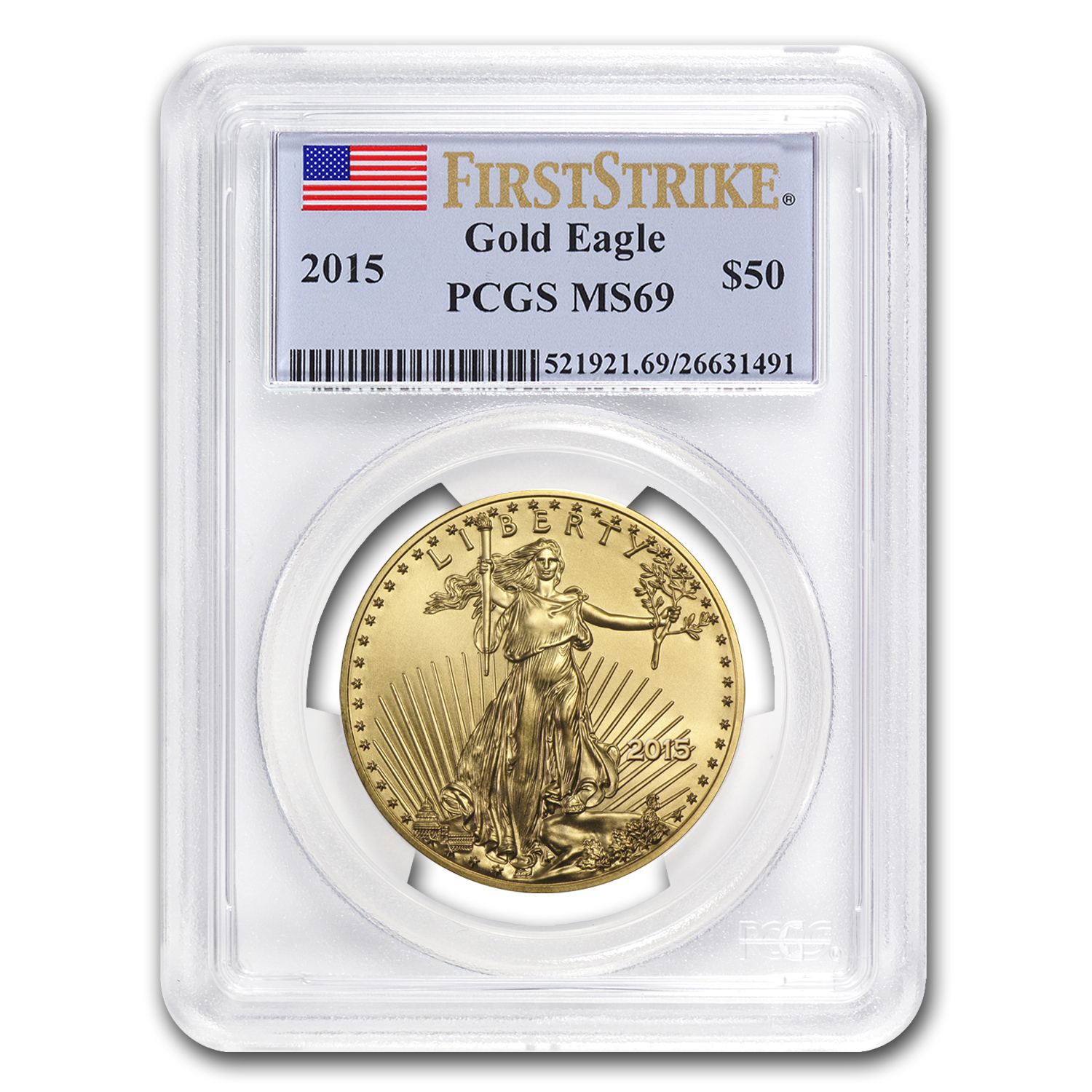 2015 1 oz Gold American Eagle MS-69 PCGS (FS)
