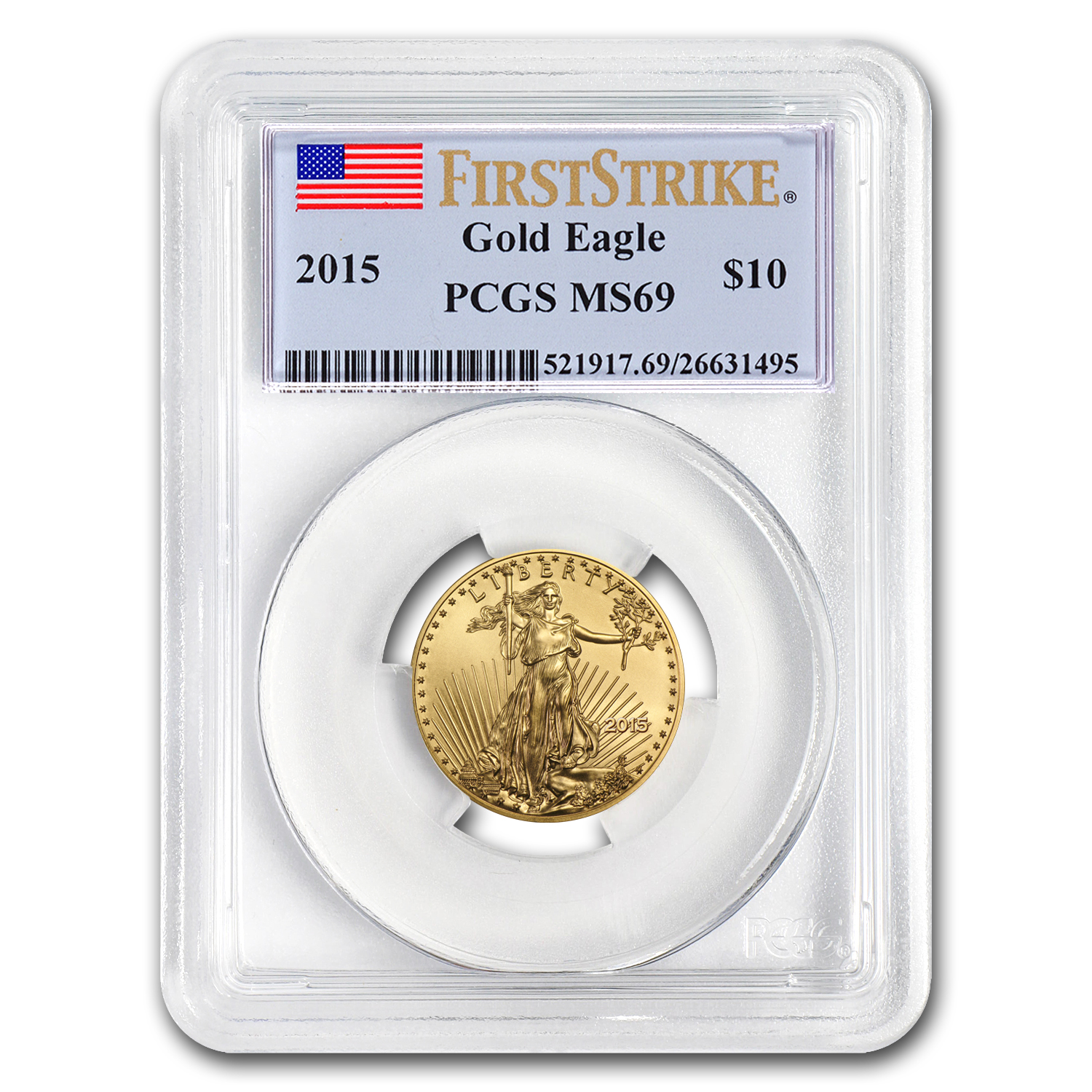 2015 1/4 oz Gold American Eagle MS-69 PCGS (FS)