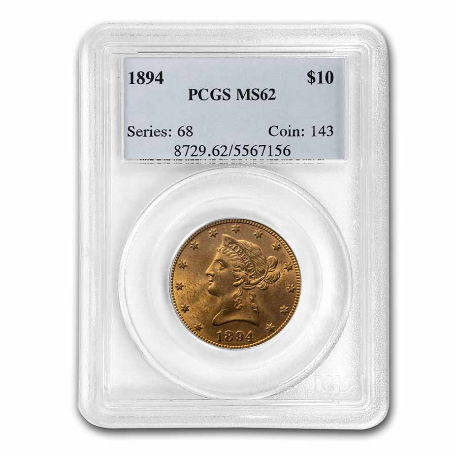 1894 $10 Liberty Gold Eagle MS-62 PCGS