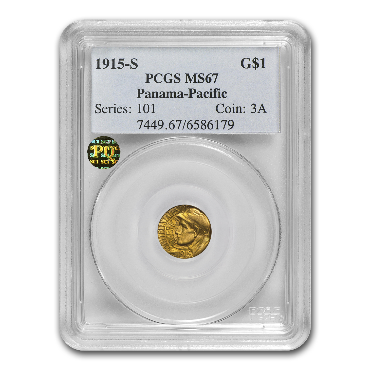 1915-S Gold $1.00 Panama-Pacific MS-67 PCGS (Finest Known)