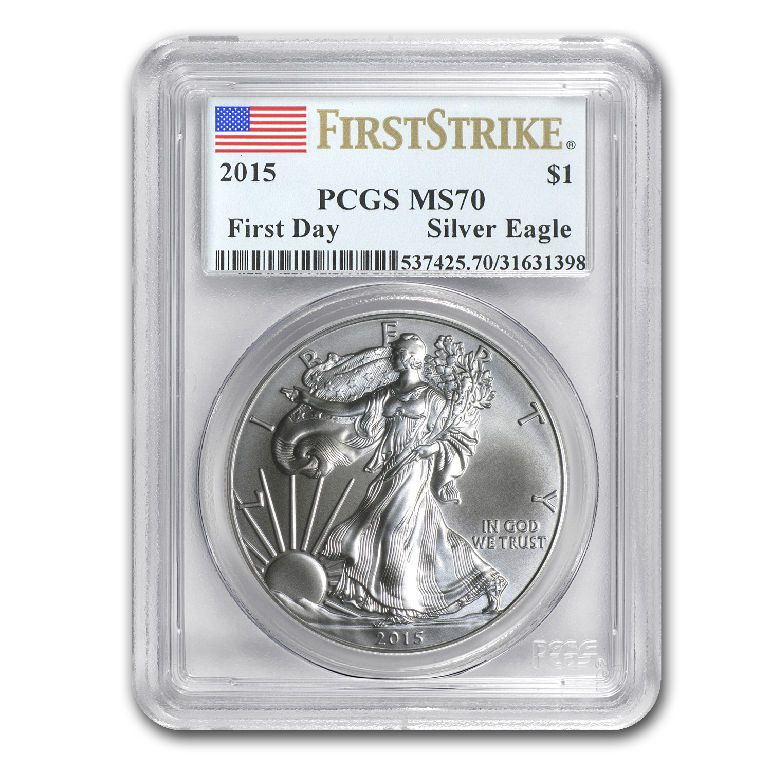 2015 Silver American Eagle MS-70 PCGS (First Strike, First Day)