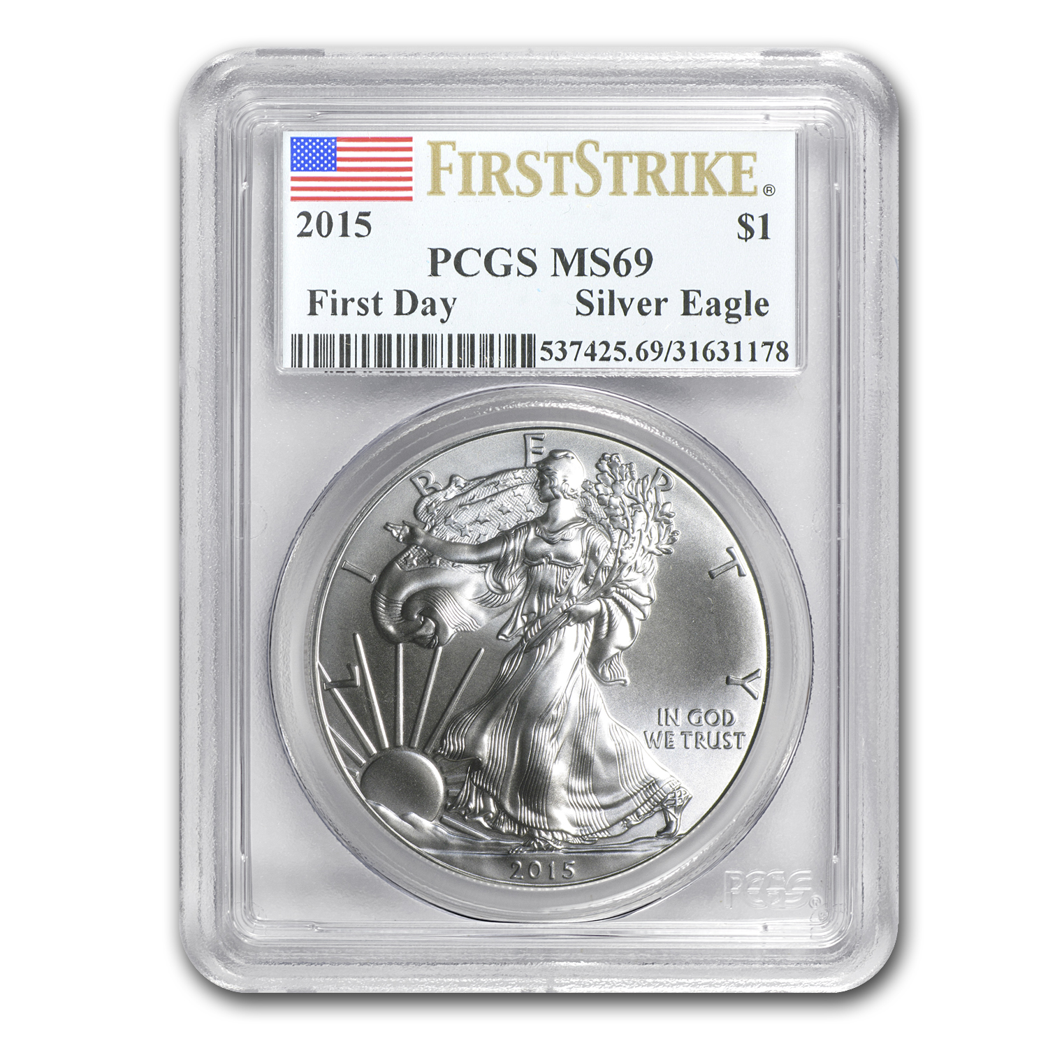 2015 Silver American Eagle MS-69 PCGS (First Strike/First Day)