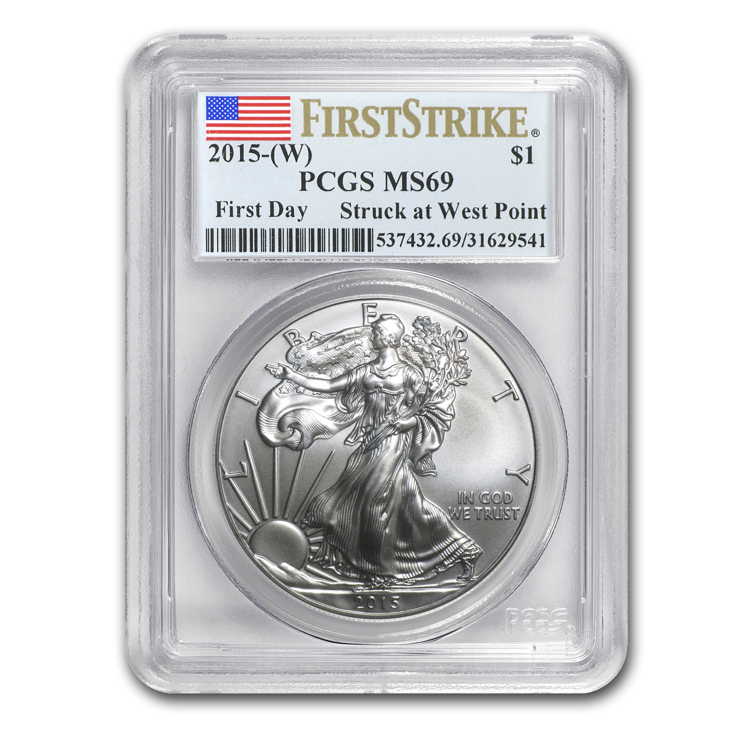 2015 (W) Silver American Eagle MS-69 PCGS (First Strike/Day)