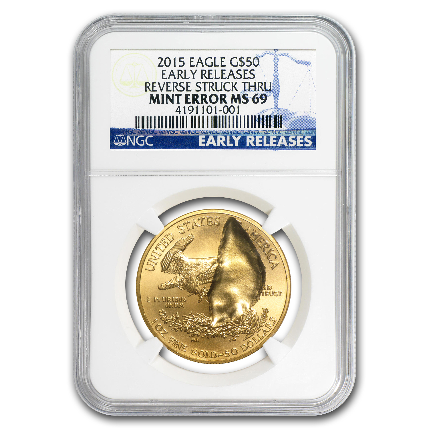 2015 1 oz Gold Eagle Major Mint Error NGC MS-69 (Early Releases)