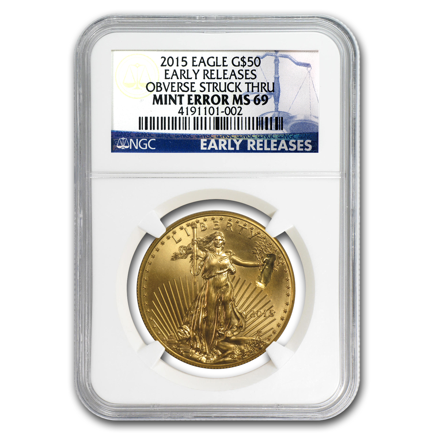 2015 1 oz Gold Eagle Mint Error MS-69 NGC (Early Releases)