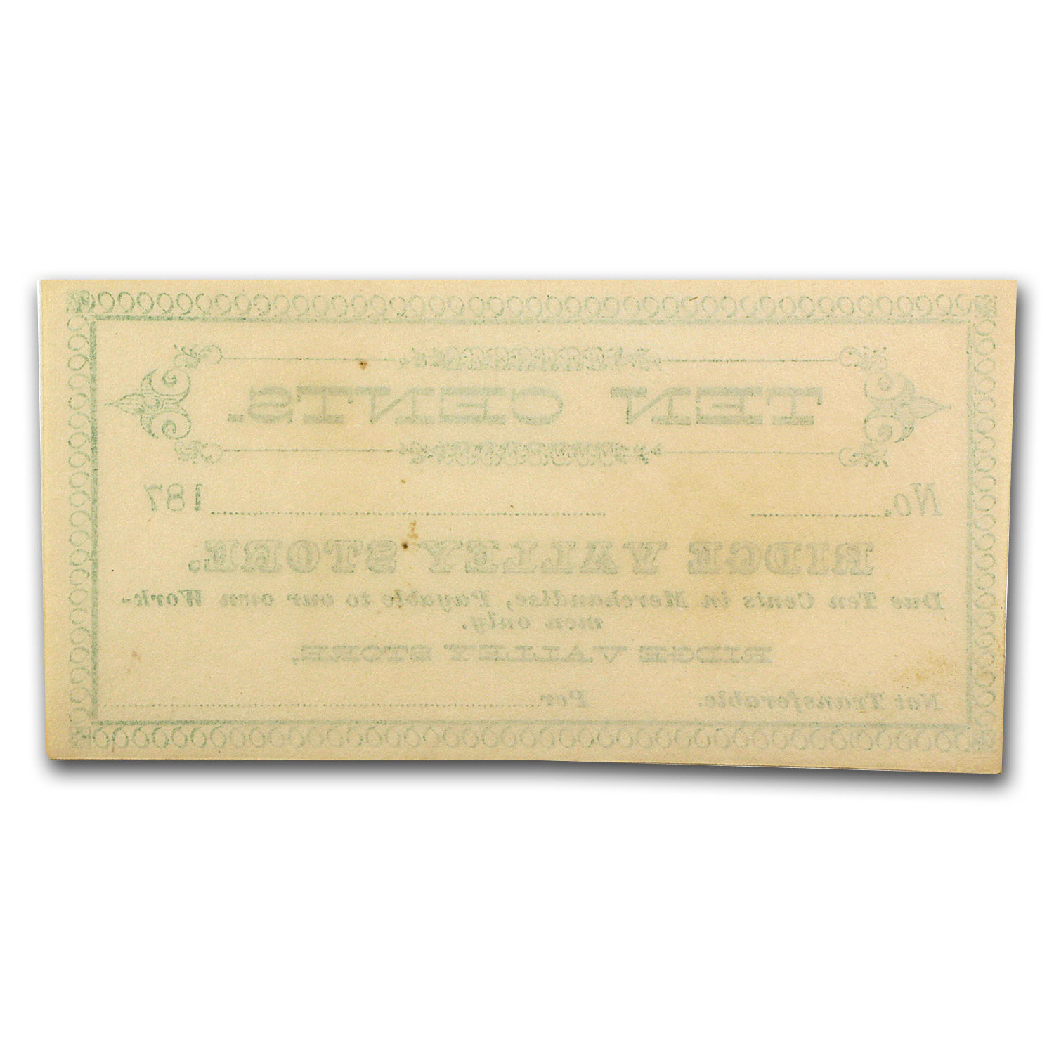 1870s Ridge Valley Store 10 Cents Scrip Note CU