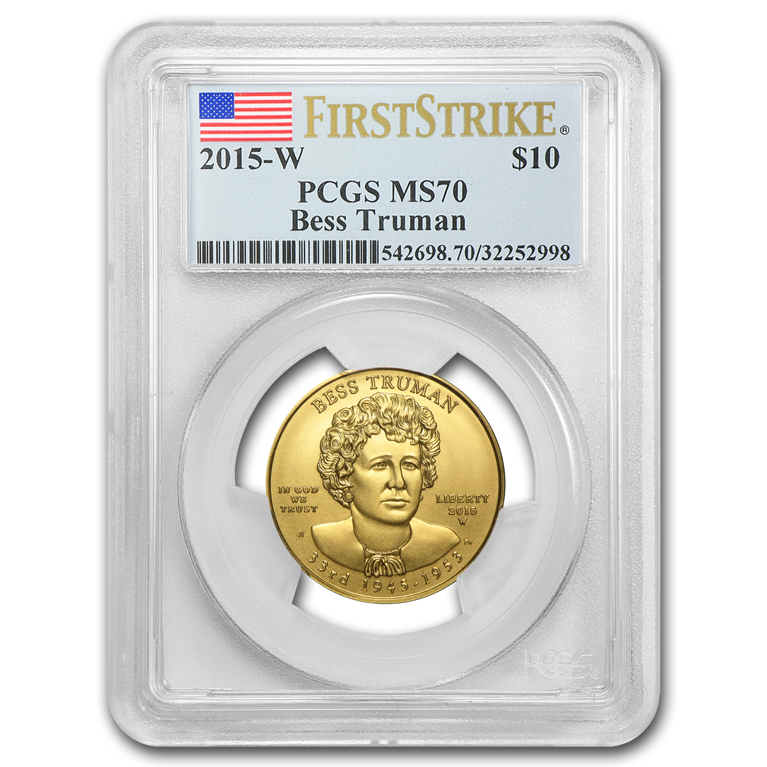 2015-W 1/2 oz Gold Bess Truman MS-70 PCGS (First Strike)
