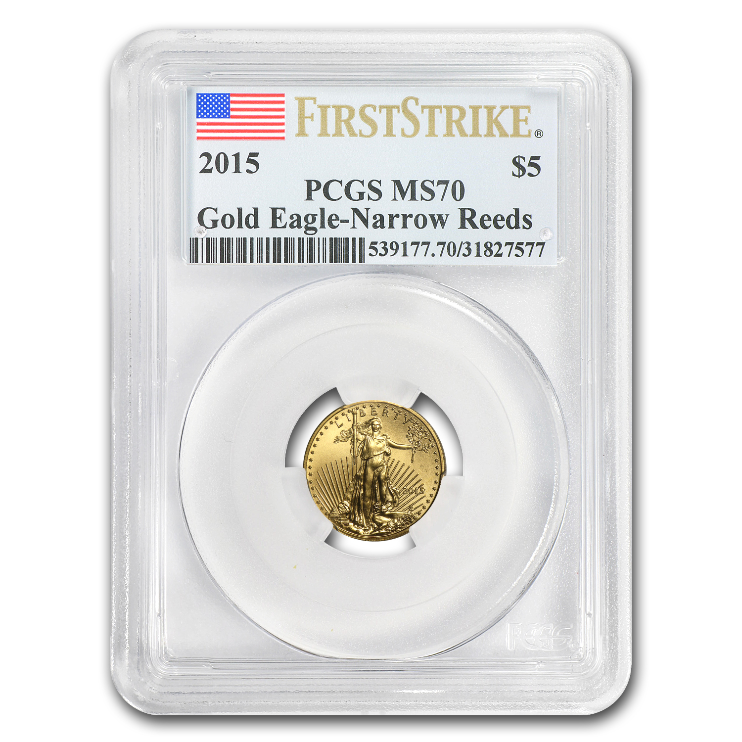 2015 1/10 oz Gold American Eagle MS-70 PCGS (FS, Narrow Reeds)