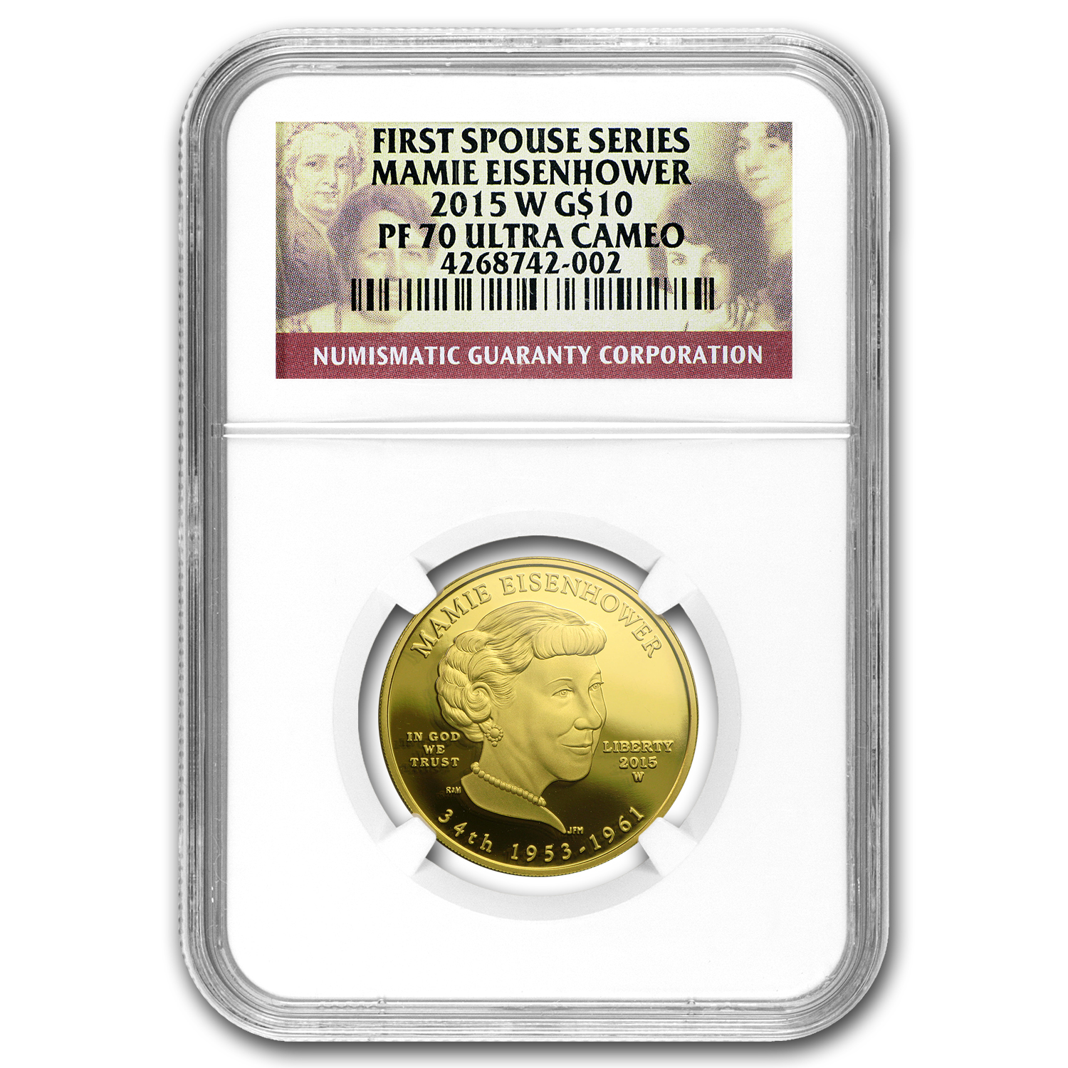 2015-W 1/2 oz Gold Mamie Eisenhower PF-70 NGC