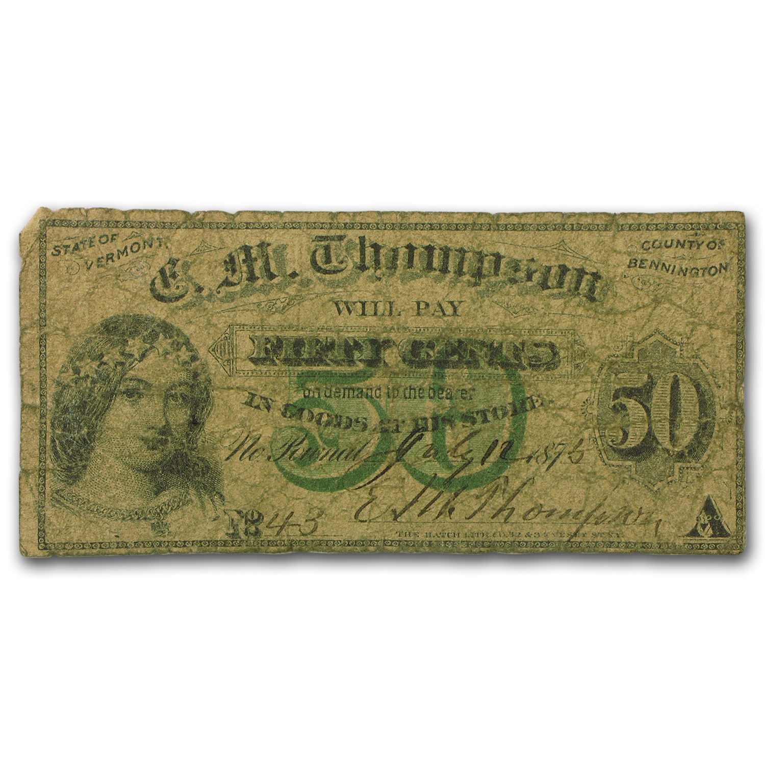 1876 EM Thompson Scrip Bennington, VT 50 Cents Note VG