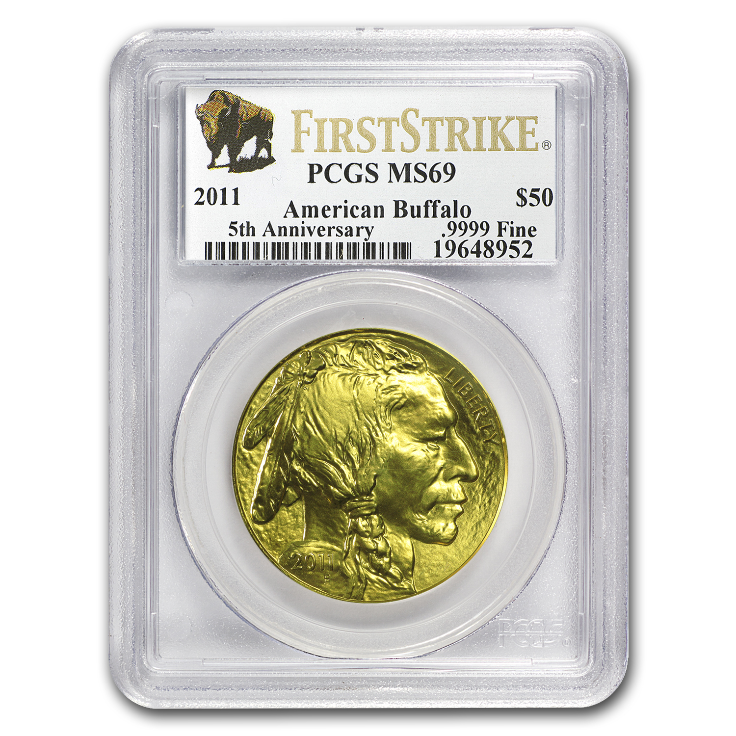 2011 1 oz Gold Buffalo MS-69 PCGS (First Strike)