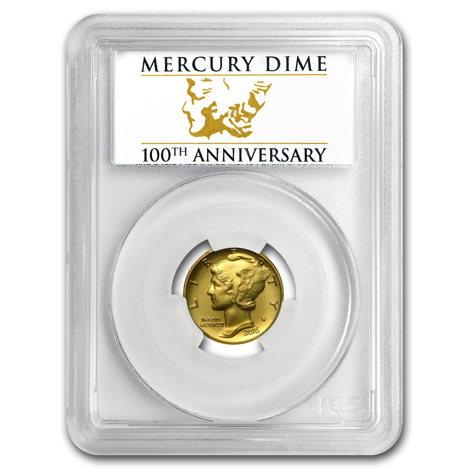 2016-W Gold Mercury Dime SP-70 PCGS (FS) Centennial Label