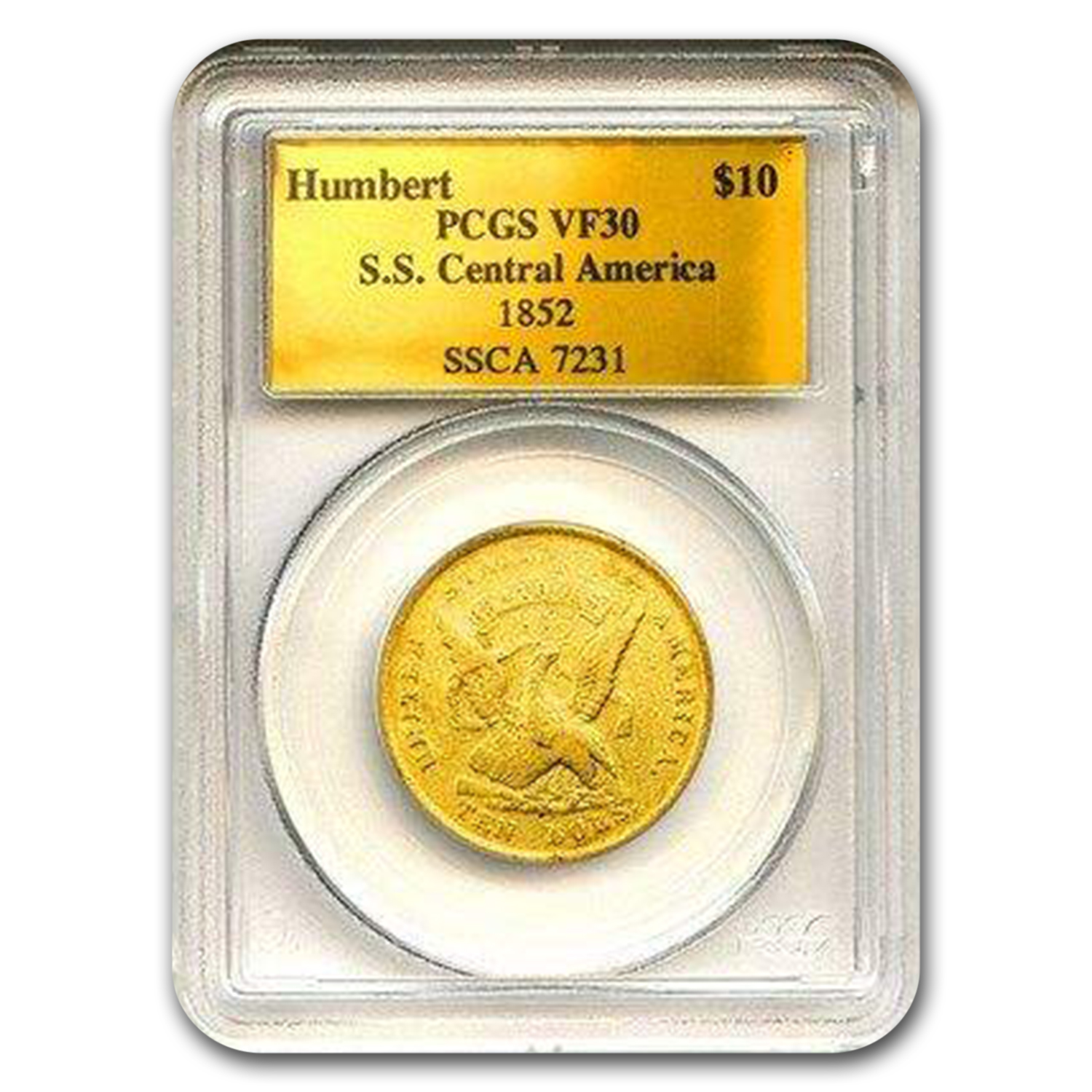1852 $10 Gold Eagle VF-30 PCGS (Humbert , S.S. Central America)