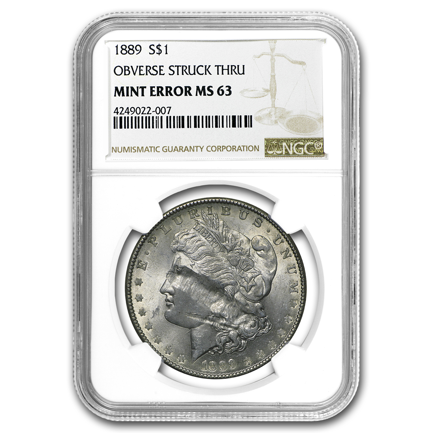 1889 Morgan Dollar MS-63 NGC (Massive Obverse Struck Thru)