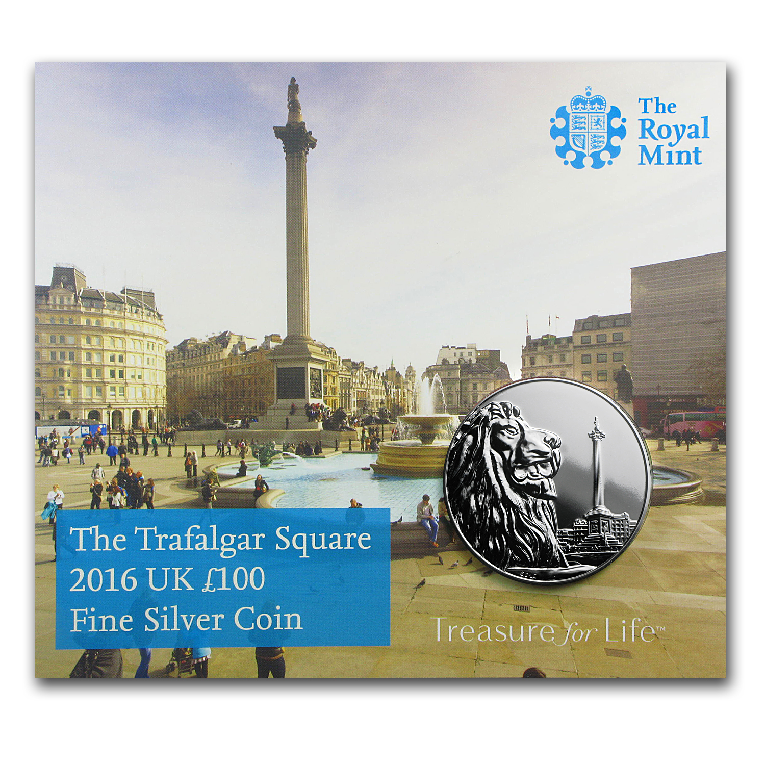 2016 Great Britain Silver £100 for £100 Trafalgar Square