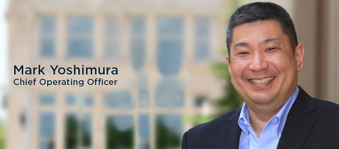 Mark Yoshimura, Chief Operating Officer