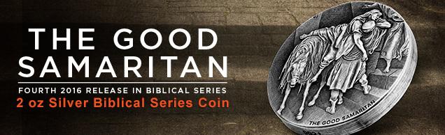 the good samaritan 2 ounce Silver biblical series coin