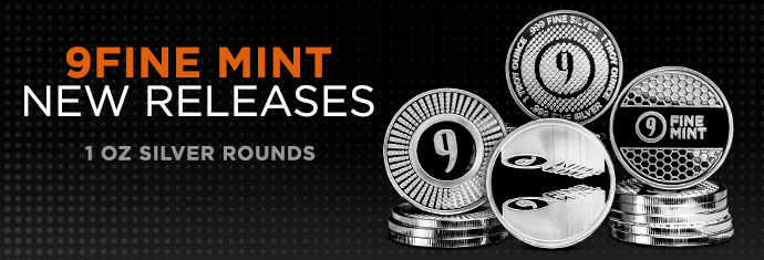 9Fine Mint New Releases - 1 oz Silver round
