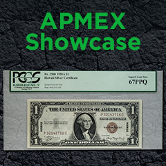 APMEX Showcase: Money to Burn!