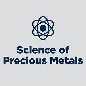 Science Of Precious Metals